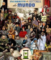 Capa do livro Guia Politicamente Incorreto da História do Mundo